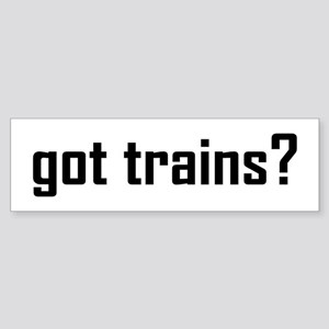 Got Trains? Design Sticker (Bumper)